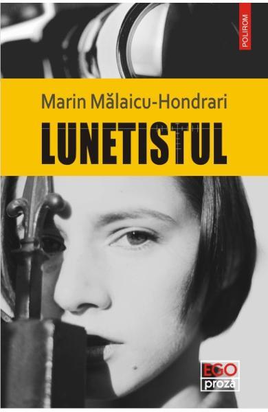 RECENZIE MARIN MĂLAICU-HONDRARI – LUNETISTUL