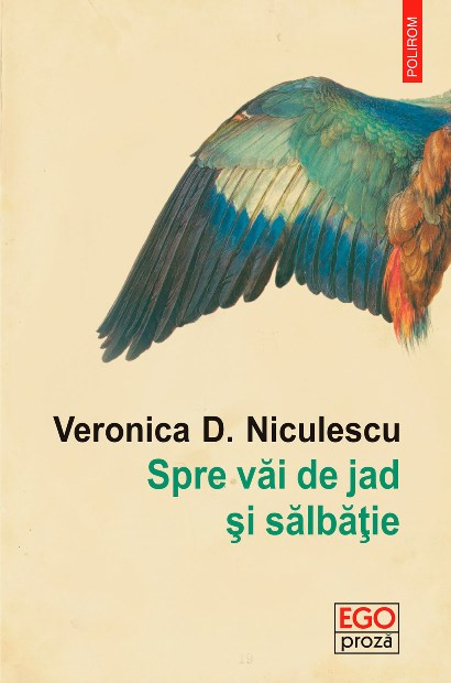 RECENZIE SPRE VĂI DE JAD ȘI SĂLBĂȚIE – VERONICA D. NICULESCU